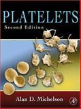 Platelets, Michelson, Alan D, 0123693675