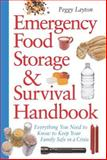 Emergency Food Storage and Survival Handbook, Peggy Layton, 0761563679