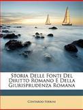 Storia Delle Fonti Del Diritto Romano E Della Giurisprudenza Roman, Contardo Ferrini, 1147733678