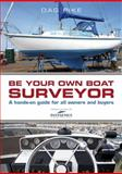 Be Your Own Boat Surveyor, Dag Pike, 1472903676