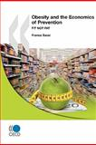 Fit Not Fat : Obesity and the Economics of Prevention, Organisation for Economic Co-operation and Development Staff, 9264063676