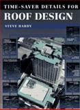Time-Saver Details for Roof Design, Hardy, Steve, 007026368X