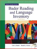 Bader Reading and Language Inventory, Bader, Lois A. and Pearce, Daniel L., 0132943689