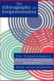 The Ethnography of Empowerment : The Transformative Power of Classroom Interaction, Robinson, Helja A., 0750703687