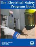 The Electrical Safety Program Book, Jones, Ray A. and Mastrullo, Kenneth G., 0763743682