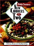 Betty Crocker's New Choices for Two, Betty Crocker Editors, 0028603680
