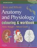 Ross and Wilson's Anatomy and Physiology Colouring and Workbook, Waugh, Anne and Grant, Allison, 0443103682