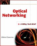 Optical Networking, Debra Cameron, 0471443689
