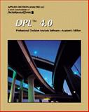 DPL 4.0 Professional Decision Analysis Software : Academic Version, Applied Decision Analysis, Inc., 0534353681