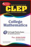 CLEP College Mathematics, Research and Education Association Staff and Friedman, Mel, 0738603686