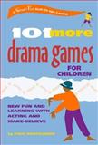101 More Drama Games for Children, Paul Rooyackers, 0897933680