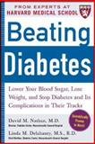 Beating Diabetes, David M. Nathan and Linda M. Delahanty, 0071473688