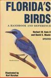 Florida's Birds, Herbert W. Kale and David S. Maehr, 091092368X