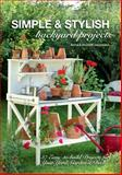 Simple and Stylish Outdoor Projects, Anders Jeppsson and Anna Jeppsson, 1440333688