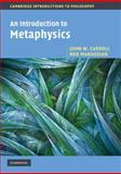 An Introduction to Metaphysics, Carroll, John and Heller, Mark, 0521533686