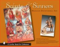 Saints and Sinners, California Heritage Museum Staff, 0764323687
