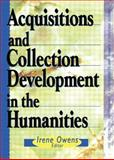 Acquisitions and Collection Development in the Humanities 9780789003683