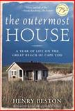 The Outermost House, Henry Beston, 080507368X