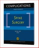 Complications in Orthopaedics Spine Surgery, Raj, M.D. Rao, 0892033681