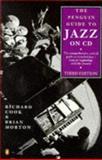 Jazz, Richard Cook and Brian Morton, 014051368X