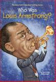 Who Was Louis Armstrong?, Yona Zeldis McDonough, 0448433680
