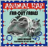 Animal Rap and Far-Out Fables, Gwen Molnar, 088878368X