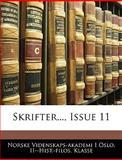 Skrifter , Issue, Norske Videnskaps-Akademi I. Oslo Klasse, 114461368X