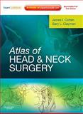 Atlas of Head and Neck Surgery, Cohen, James I. and Clayman, Gary L., 1416033688