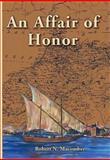 An Affair of Honor, Robert N. Macomber, 1561643688