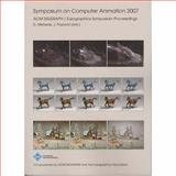 Symposium on Computer Animation 2007, , 1568813686