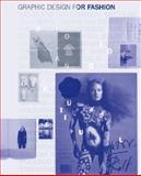 Graphic Design for Fashion, Jay Hess and Simone Pasztorek, 178067368X