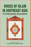 Voices of Islam in Southeast Asia : A Contemporary Sourcebook, , 9812303685
