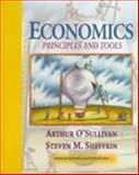 Economics : Principles and Tools, O'Sullivan, Arthur and Sheffrin, Steven M., 0132063689