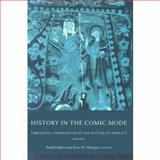 History in the Comic Mode : Medieval Communities and the Matter of Person, , 0231133685