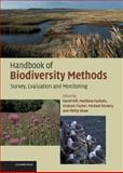 Handbook of Biodiversity Methods : Survey, Evaluation and Monitoring, Shrewry, Michael, 0521823684