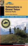 Top Trails Yellowstone and Grand Teton National Parks, Andrew Dean Nystrom, 089997368X