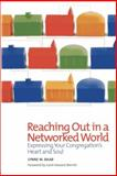 Reaching Out in a Networked World 9781566993685