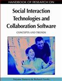 Handbook of Research on Social Interaction Technologies and Collaboration Software : Concepts and Trends, Tatyana Dumova, 1605663689