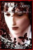 Blood Song, T. Miles, 0615963684