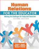 Human Relations for the Educator 2nd Edition