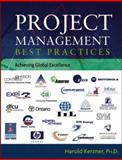 Project Management Best Practices : Achieving Global Excellence, Kerzner, Harold, 047179368X