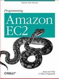 Programming Amazon EC2, Vliet, Jurg van and Paganelli, Flavia, 1449393683