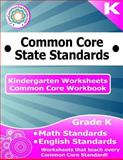 Kindergarten Common Core Workbook: Worksheets, CoreCommonStandards.com, 1499103689