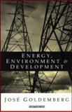 Energy, Environment and Development, Jose Goldemberg, 1853833681