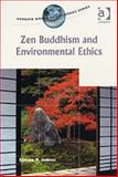 Zen Buddhism and Environmental Ethics, James, Simon P., 0754613682