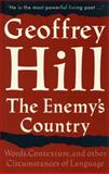 The Enemy's Country, Geoffrey Hill, 0804723680