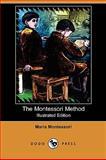 The Montessori Method, Maria Montessori, 1409923681