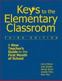 Keys to the Elementary Classroom : A New Teacher's Guide to the First Month of School, Miller, Janette and Moran, Carrol E., 1412963680