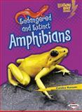 Endangered and Extinct Amphibians, Candice Ransom, 1467723681