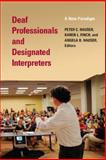Deaf Professionals and Designated Interpreters